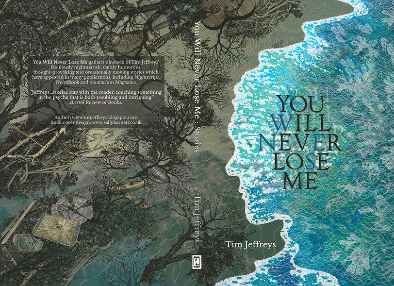 You Will Never Lose Me by Tim Jeffreys, illustration and book cover design layout by Sally Barnett illustrator frome bath illustration bristol - face in the seashore against a post-apocalyptic landscape illustrated by sally barnett illustrator frome bath bristol